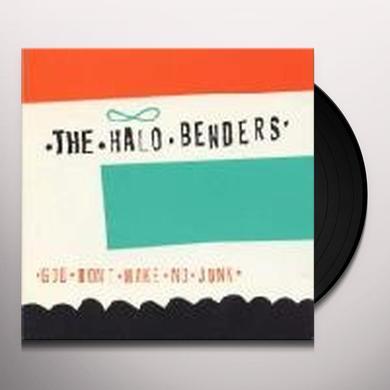 HALO BENDERS GOD DON'T MAKE NO JUNK Vinyl Record