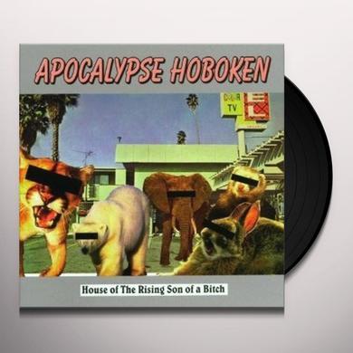 Apocalypse Hoboken HOUSE OF THE RISING SON OF A BITCH Vinyl Record