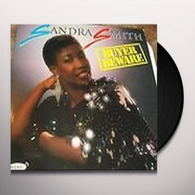 Sandra Smith BUYER BEWARE Vinyl Record