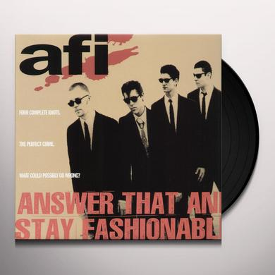 AFI ANSWER THAT & STAY FASHIONABLE Vinyl Record