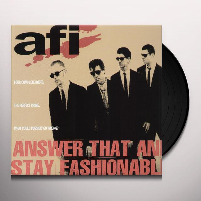 AFI ANSWER THAT & STAY FASHIONABLE (BONUS TRACKS) Vinyl Record