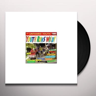 Untamed Youth YOUTH RUNS WILD Vinyl Record