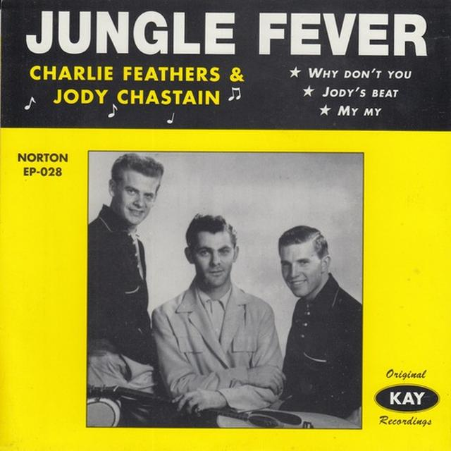 Charlie Feathers / Jody Chastain JUNGLE FEVER Vinyl Record