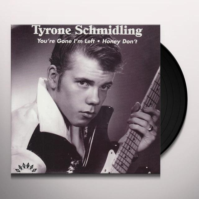 Tyrone Schmidling YOU'RE GONE Vinyl Record