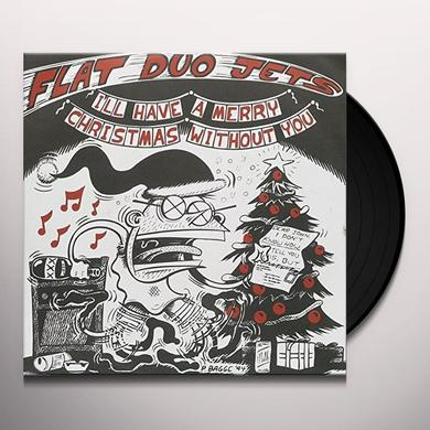 Flat Duo Jets I'LL HAVE A MERRY CHRISTMAS Vinyl Record