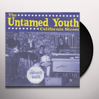 Untamed Youth CALIFORNIA STREET Vinyl Record