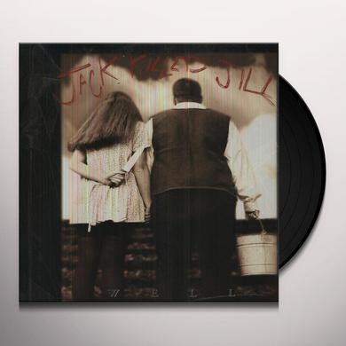 Jack Killed Jill WELL Vinyl Record