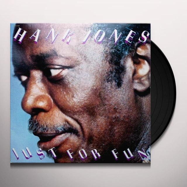 Hank Jones JUST FOR FUN Vinyl Record
