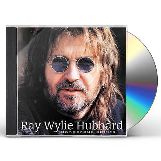 Ray Wylie Hubbard DANGEROUS SPIRITS CD