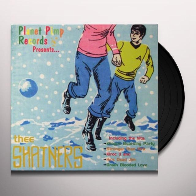 PLANET PIMP RECORDS PRESENTS THEE SHATNERS Vinyl Record