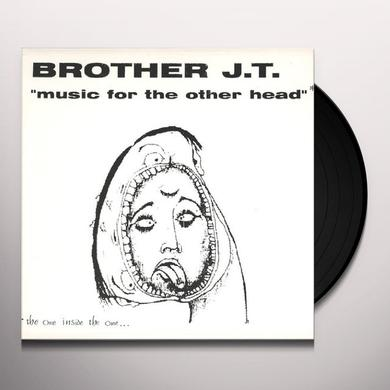 Brother Jt & Vibrolux MUSIC FOR THE OTHER HEAD Vinyl Record