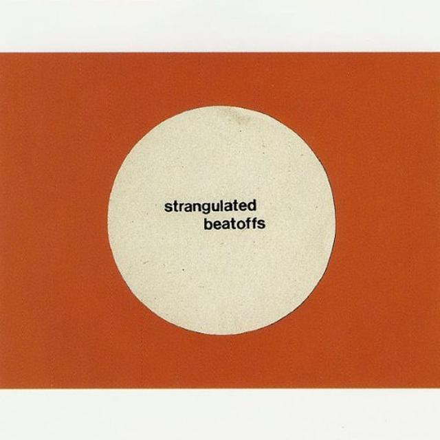 Strangulated Beatoffs BEATING OFF ALL OVER THE WORLD Vinyl Record