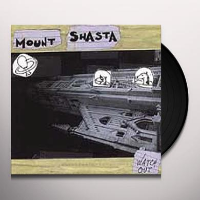 Mount Shasta WATCH OUT Vinyl Record