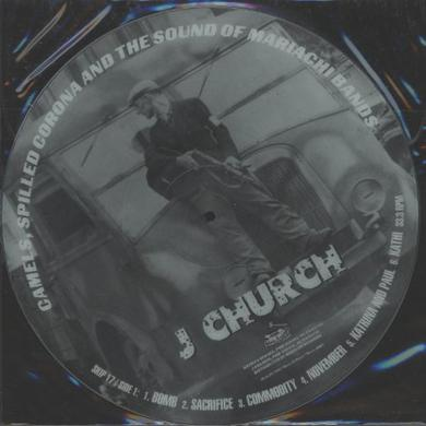 J Church CAMELS SPILLED CORONA & SOUND (PICT DISC) Vinyl Record