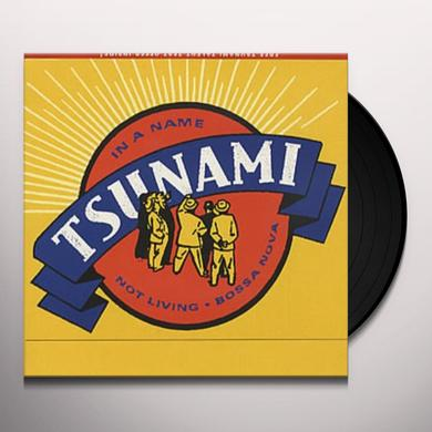 Tsunami IN A NAME Vinyl Record