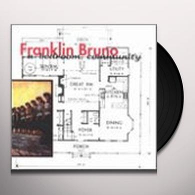 Franklin Bruno BEDROOM COMMUNITY Vinyl Record