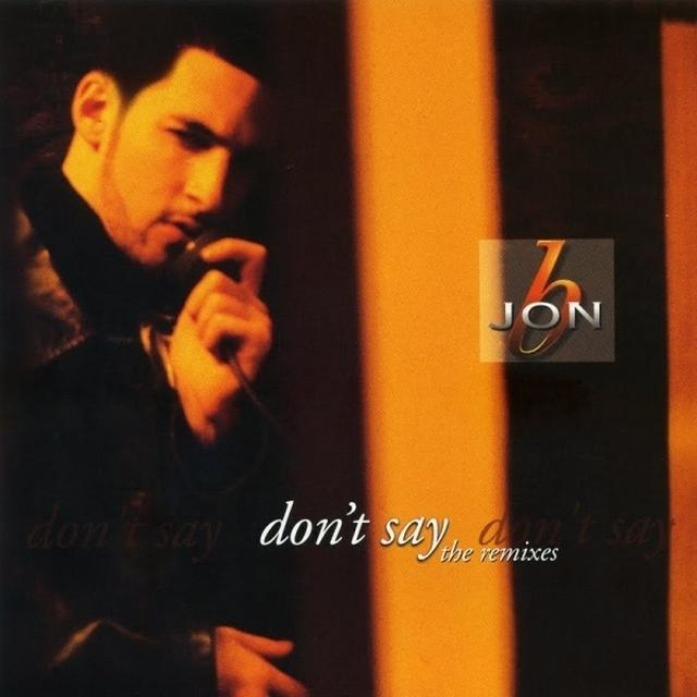 Jon B DON'T SAY (X7) Vinyl Record
