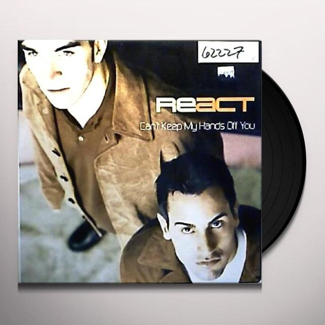 React CAN'T KEEP MY HANDS OFF YOU (X4) Vinyl Record
