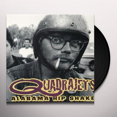 Quadrajets ALABAMA HIP SHAKE Vinyl Record