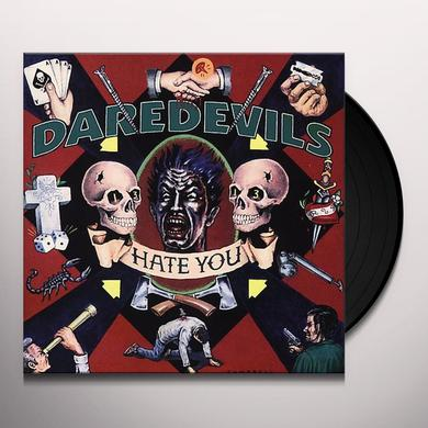 Daredevils HATE YOU / RULES Vinyl Record