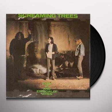 Screaming Trees EVEN IF & ESPECIALLY WHEN Vinyl Record