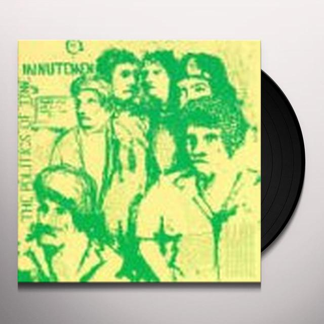 Minutemen POLITICS OF TIME Vinyl Record