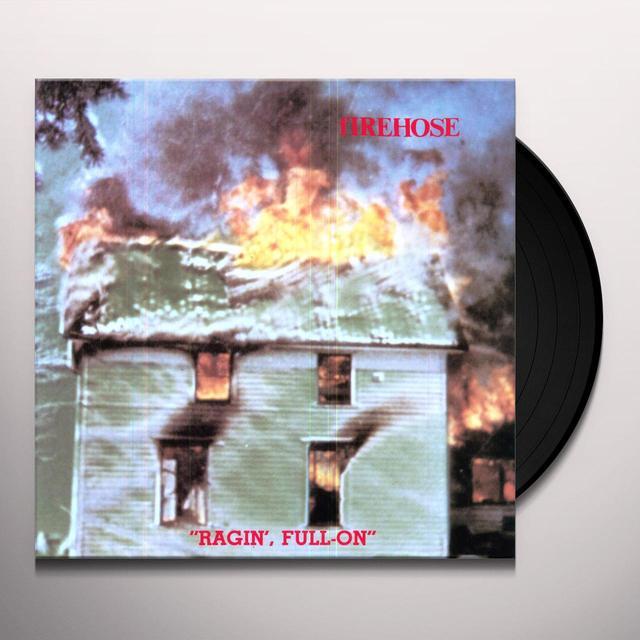 Firehose RAGIN' FULL ON Vinyl Record