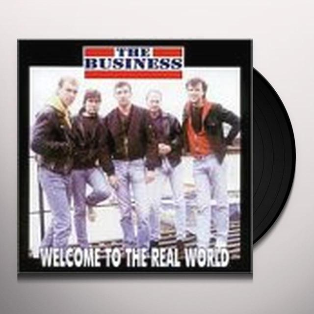 The Business WELCOME TO THE REAL WORLD Vinyl Record