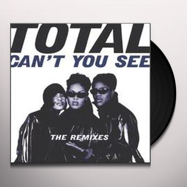 Total CAN'T YOU SEE Vinyl Record - Remixes