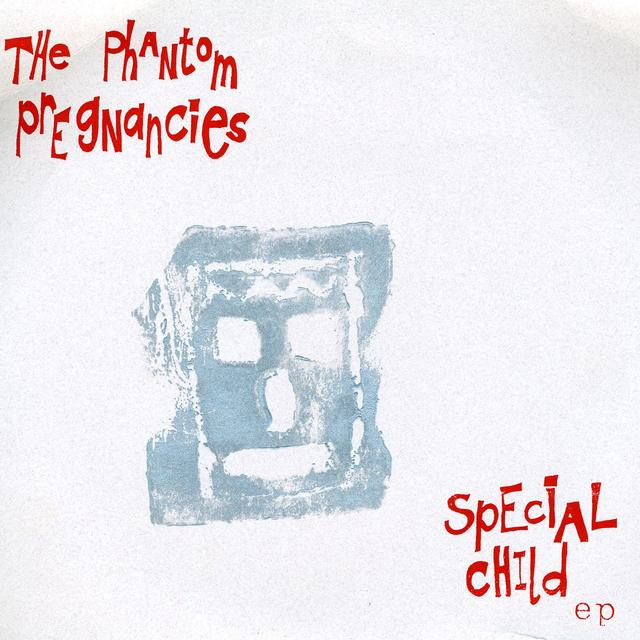 Phantom Pregnancies SPECIAL CHILD (Vinyl)