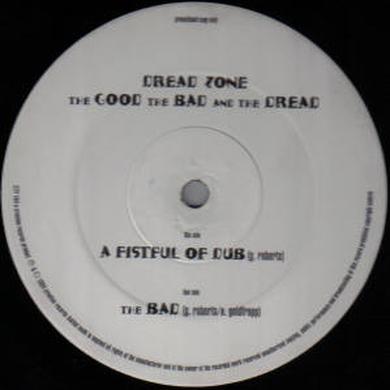 Dreadzone GOOD THE BAD & THE DREAD Vinyl Record