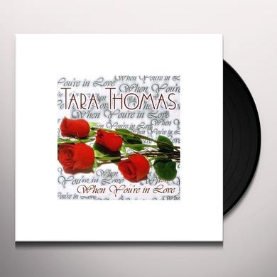 Tara Thomas WHEN YOU'RE IN LOVE Vinyl Record