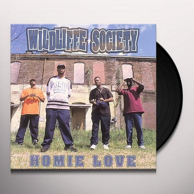 Wildliffe Society HOMIE LOVE Vinyl Record