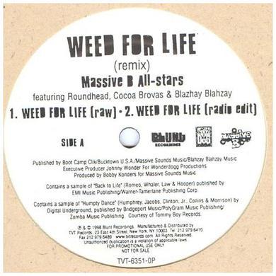 Massive B All-Stars ( Brovaz / Blahzay / Roundhead WEED FOR LIFE (X3) Vinyl Record