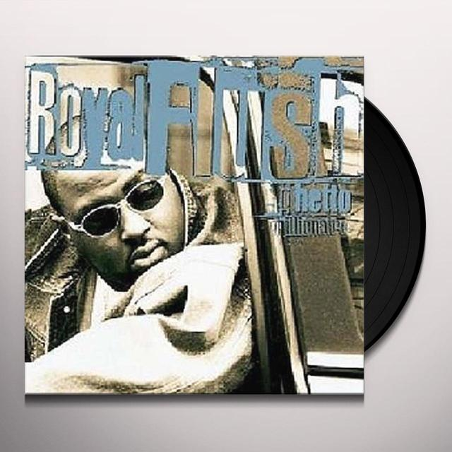 Royal Flush GHETTO MILLIONAIRE Vinyl Record