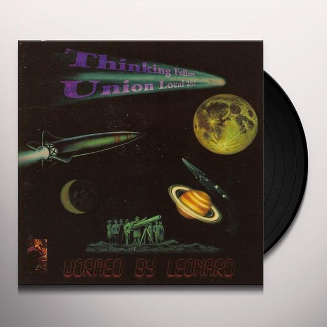 Thinking Fellers Union Local 282 WORMED BY LEONARD Vinyl Record