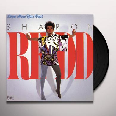 Sharon Redd LOVE HOW YOU FEEL Vinyl Record