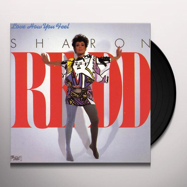 Sharon Redd LOVE HOW YOU FEEL Vinyl Record