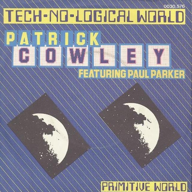 Patrick Cowley TECHNOLOGICAL WORLD Vinyl Record - Canada Import