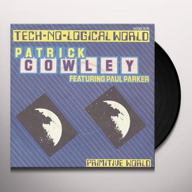 Patrick Cowley TECHNOLOGICAL WORLD Vinyl Record - Canada Import