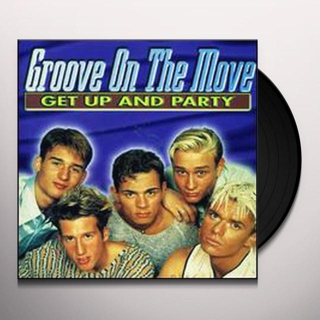 Groove On The Move GET UP & PARTY (X4) Vinyl Record - Canada Release