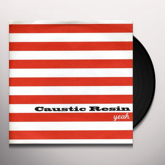 Caustic Resin YEAH RIGHT 1 Vinyl Record