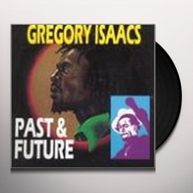 Gregory Isaacs PAST & FUTURE Vinyl Record