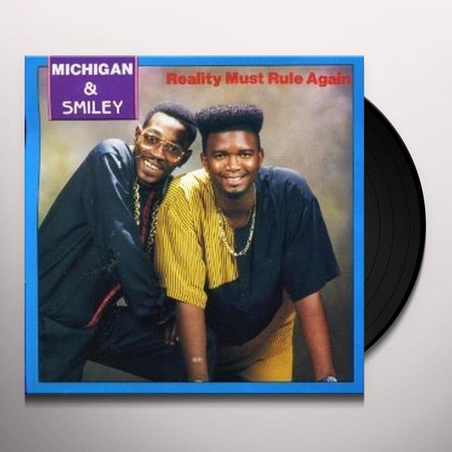 Michigan & Smiley REALITY MUST RULE Vinyl Record