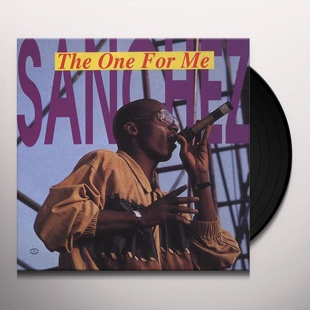 Sanchez ONE FOR ME Vinyl Record