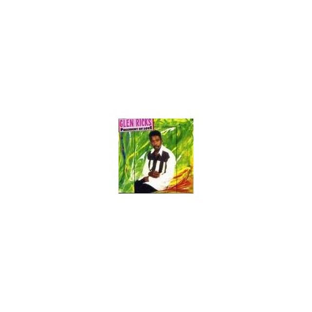 Glen Ricks PRESIDENT OF LOVE Vinyl Record