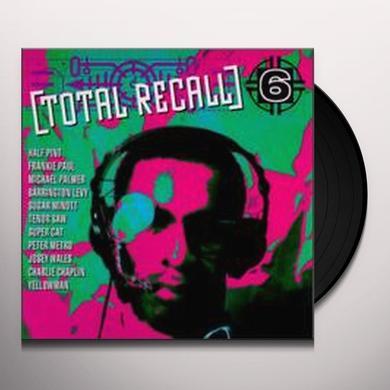 TOTAL RECALL 6 / VARIOUS Vinyl Record