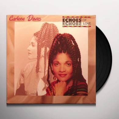 Carlene Davis ECHOES OF LOVE Vinyl Record