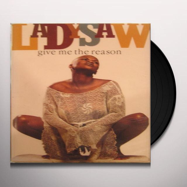 Lady Saw GIVE ME THE REASON Vinyl Record