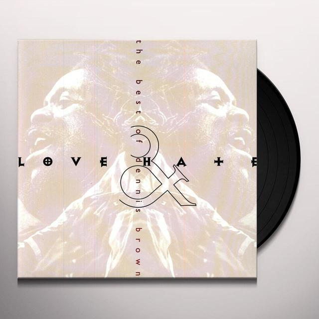 Dennis Brown BEST OF: LOVE & HATE Vinyl Record